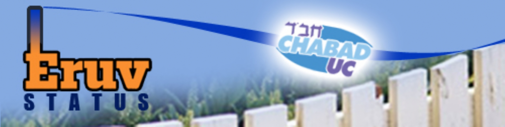 Chabad Center of UC Eruv Status  University City Community